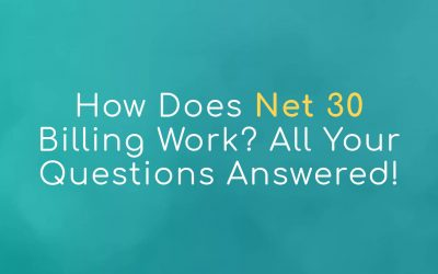 How Does Net 30 Billing Work? All Your Questions Answered!