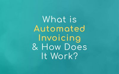 What is Automated Invoicing and How Does It Work