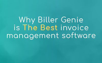 Why Biller Genie is the Best Invoice Management Software
