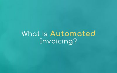What is Automated Invoicing and How Does It Work?